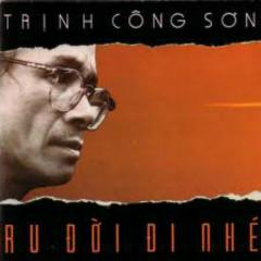 Trịnh Công Sơn - Ru Đời Đi Nhé - Various Artists