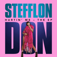 Hurtin' Me – The EP - Stefflon Don