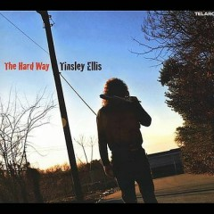 The Hard Way - Tinsley Ellis