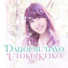 Daijoubu Dayo / Mr.Right / Make My Day / You Raise Me Up