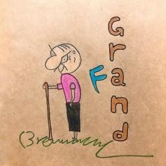 Grandfa (Single) - Brennaman