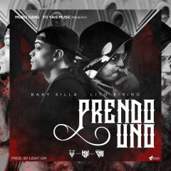 Prendo Uno (Single) - Baby Killa, Lito Kirino