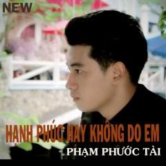 Hạnh Phúc Hay Không Do Em (Single) - Dương Gia Khánh