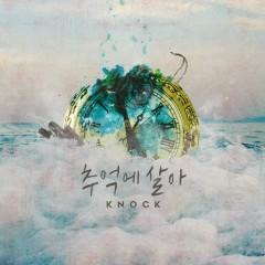Live In Memory (Single) - Knock