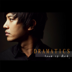 Love Is Act - Dramatics