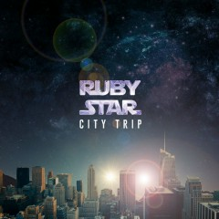 City Trip (Single) - Rubystar