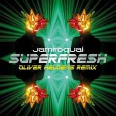 Superfresh (Oliver Heldens Remix) (Single) - Jamiroquai