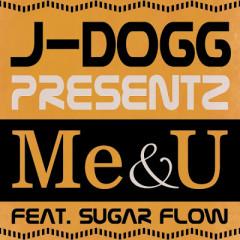 Me&U - J-DOGG
