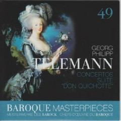 Baroque Masterpieces CD 49 - Telemann Suite Don Quichotte (No. 1)
