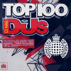 DJ Mag Top 100 DJs 2014 - Ministry Of Sound - Various Artists