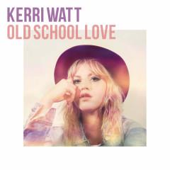 Old School Love (Single)