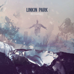 Recharged - Linkin Park