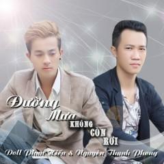Đường Mưa Không Còn Rơi (Single) - Nguyên Thanh Phong, Doll Phan Hiếu