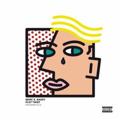 Plot Twist (Single) - Marc E. Bassy