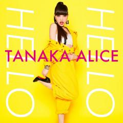 HELLO HELLO - Tanaka Alice