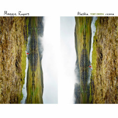 Alaska (Toby Green Remix) (Single) - Maggie Rogers