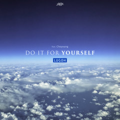 Do It For Yourself (Single) - Lugoh