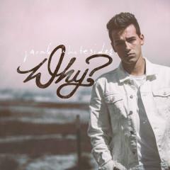 Why? - Jacob Whitesides