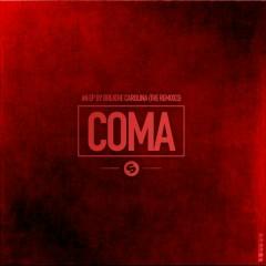 Coma (The Remixes) - Breathe Carolina