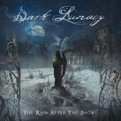 The Rain After The Snow - Dark Lunacy
