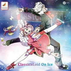 ClassicaLoid On Ice CD1
