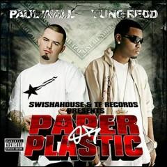 Paper Or Plastic (CD2) - Yung Redd,Paul Wall