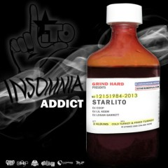 Insomnia Addict - Starlito