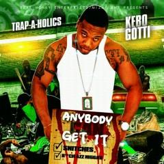 Anybody Can Get It (CD1) - Kebo Gotti