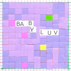 Baby Luv (Single) - Nilüfer Yanya