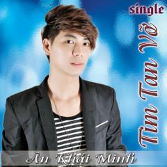 Ân Khải Minh (Single) - Ân Khải Minh