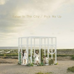 Relax In The City / Pick Me Up