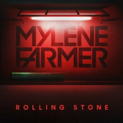 Rolling Stone (Single) - Mylene Farmer