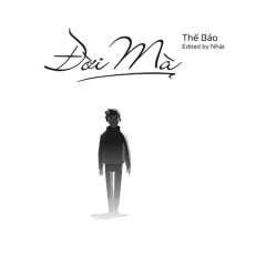 Đời Mà (Single) - Thế Bảo