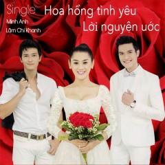 Hoa Hồng Tình Yêu - Lời Nguyện Ước (Single)