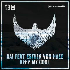 Keep My Cool (Single)