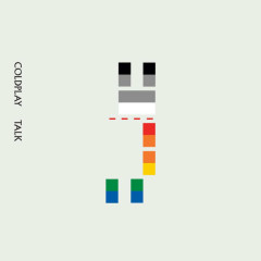 Talk (Remixes) - Coldplay