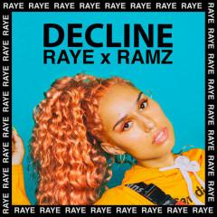 Decline (Remix) - Raye, Ramz