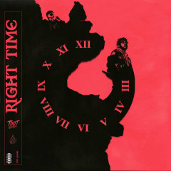 Right Time (Single) - Tdot Illdude