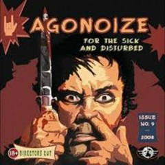 For The Sick And Disturbed - Agonoize
