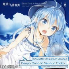 Denpa Onna to Seishun Otoko Character Song Album Vol.2