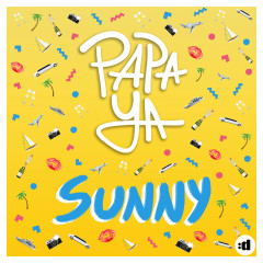 Sunny (Single) - Papa Ya
