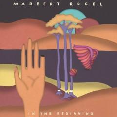 In The Beginning - Marbert Rocel