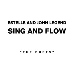 Sing And Flow  - Estelle,John Legend