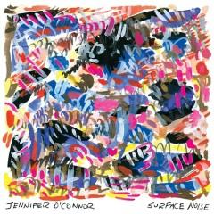 Surface Noise - Jennifer O'Connor