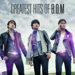 Greatest Hits Of B.O.M - B.O.M