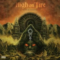 Luminiferous - High On Fire