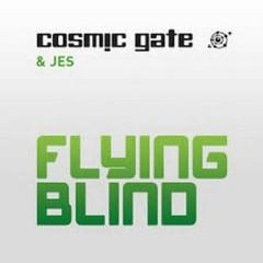 Flying Blind - Cosmic Gate