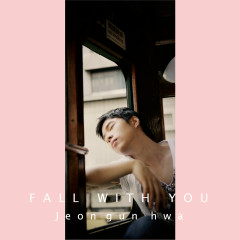 Fall With You (Single)