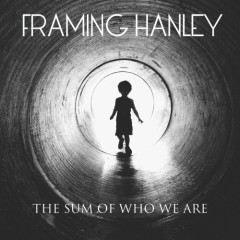 The Sum Of Who We Are - Framing Hanley