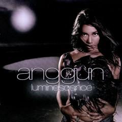 Luminescence - Anggun